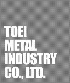 TOEI METAL INDUSTRY co.,LTD.